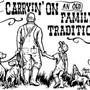 """Just Carryin on an Old Family Tradition"" Tee Shirt"